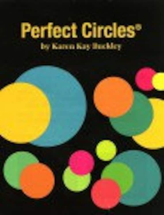 PERFECT CIRCLES - Heat Proof Plastic Templates by Karen Kay Buckley - 2 sizes to choose from