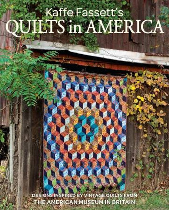 QUILTS IN AMERICA Quilt Pattern Book by Kaffe Fassett