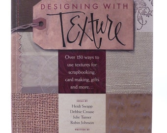 Designing With Texture by Erin Trimble
