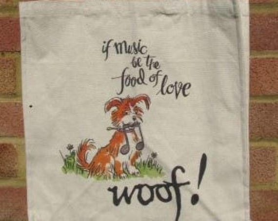 If Music be the Food of Love Canvas Tote bag, Gift for Mother's Day, Present for Music Lover, Tote bag with long handles. Dog, Music