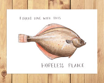 I Found Love With This Hopeless Plaice A4 Print