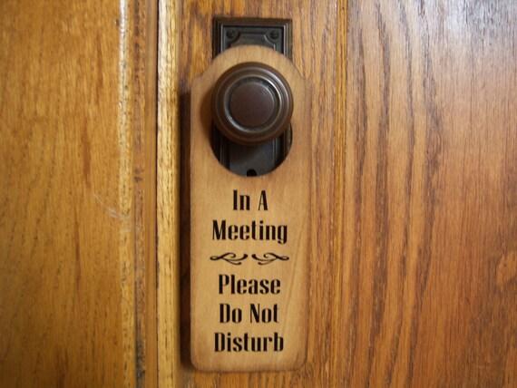 Lors d une réunion et s il vous plaît ne pas déranger accroche