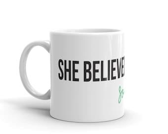She Believed She Could So She Did - Mug