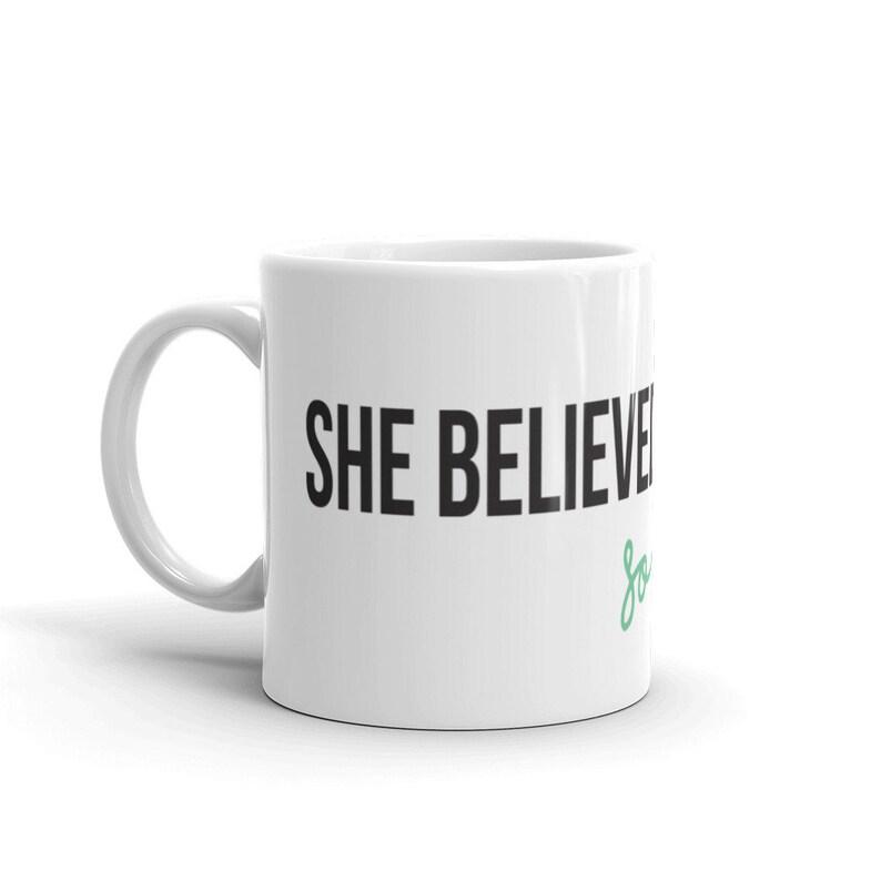 She Believed She Could So She Did  Mug image 0
