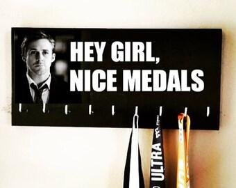 Race Medal Holder - Ryan Gosling - Hey girl, nice medals Black & White