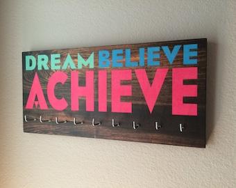 "Race Medal Holder - ""Dream Believe ACHIEVE"""