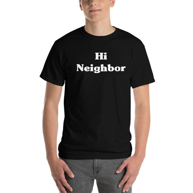 Hi Neighbor  Short-Sleeve T-Shirt image 0