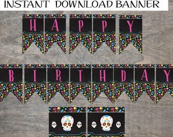 Sugar Skull Happy Birthday Banner   Day of the Dead Dia de los Muertos Printable DIY Decor
