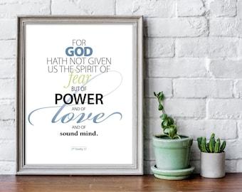 Scripture Art Print | 2nd Timothy 1:7 God hath not given a spirit of fear | Bible verse art print, Christian home decor, spiritual wall art