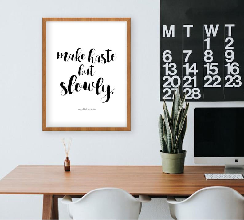 Make haste but slowly.    Sundial Motto Art Print  image 0