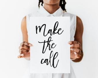 Recovery Art Print | Make the Call | Giclée, encouragement art print, typography poster, home decor, wall art, wall decor, AA