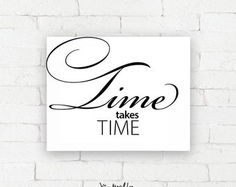 Recovery Art Print | Time takes time | Giclée, encouragement art print, typography poster, home decor, wall art, wall decor, AA