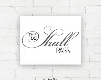Recovery Art Print | This too shall pass | Giclée, encouragement art print, typography poster, home decor, wall art, wall decor, AA