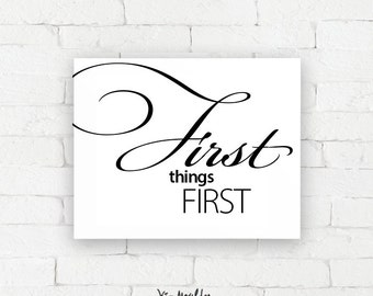 Recovery Art Print | First things first | Giclée, encouragement art print, typography poster, home decor, wall art, wall decor, AA