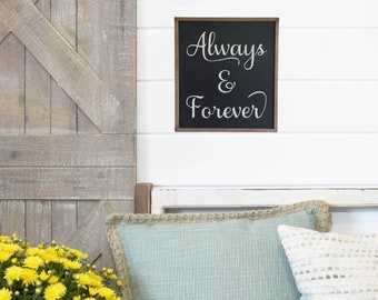 Always and Forever. Wedding Gift. Engagement Gift. Anniversary Gift. Wedding Sign. Engagement Gift. Personalize the Sign. Bridal Shower Gift