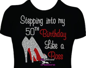 f7f28978d Stepping into my 50th birthday like a boss two rhinestones shoes birthday  women shirt birthday ladies shirt bday shirt b-day shirt bling