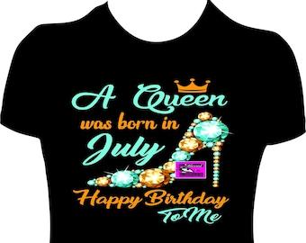 2db4a335c A Queen was Born In July July Queen Birthday Shirt Women Adult Birthday  Shirt Glitter Shirt Bling Shirt July Girl