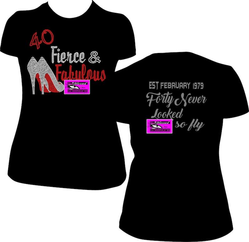 ed6f8daa 40 Fierce and Fabulous Rhinestone Shirt Birthday Shirt women   Etsy