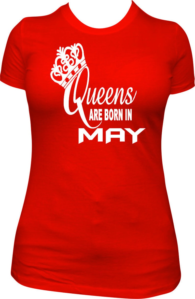 afc6b486 Queens Are Born In May Birthday May Birthday Shirt Shirt | Etsy