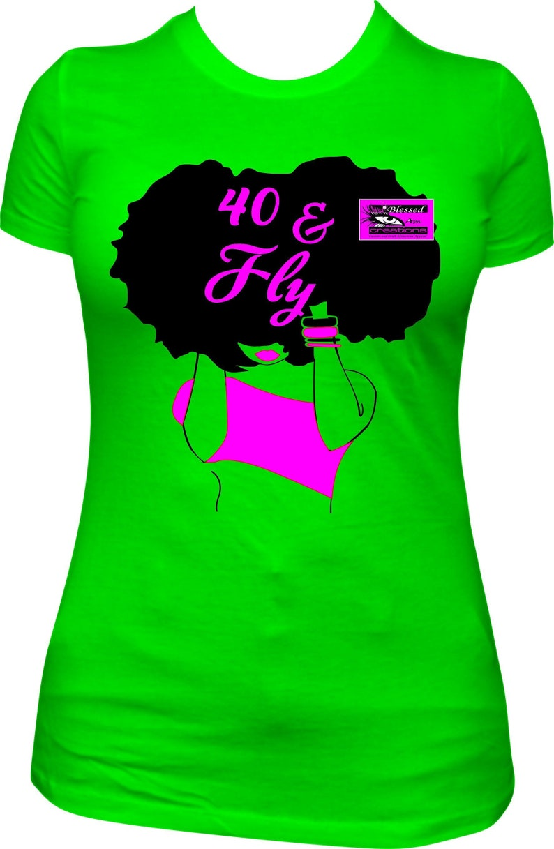 40 And Fly Birthday Shirt Forty