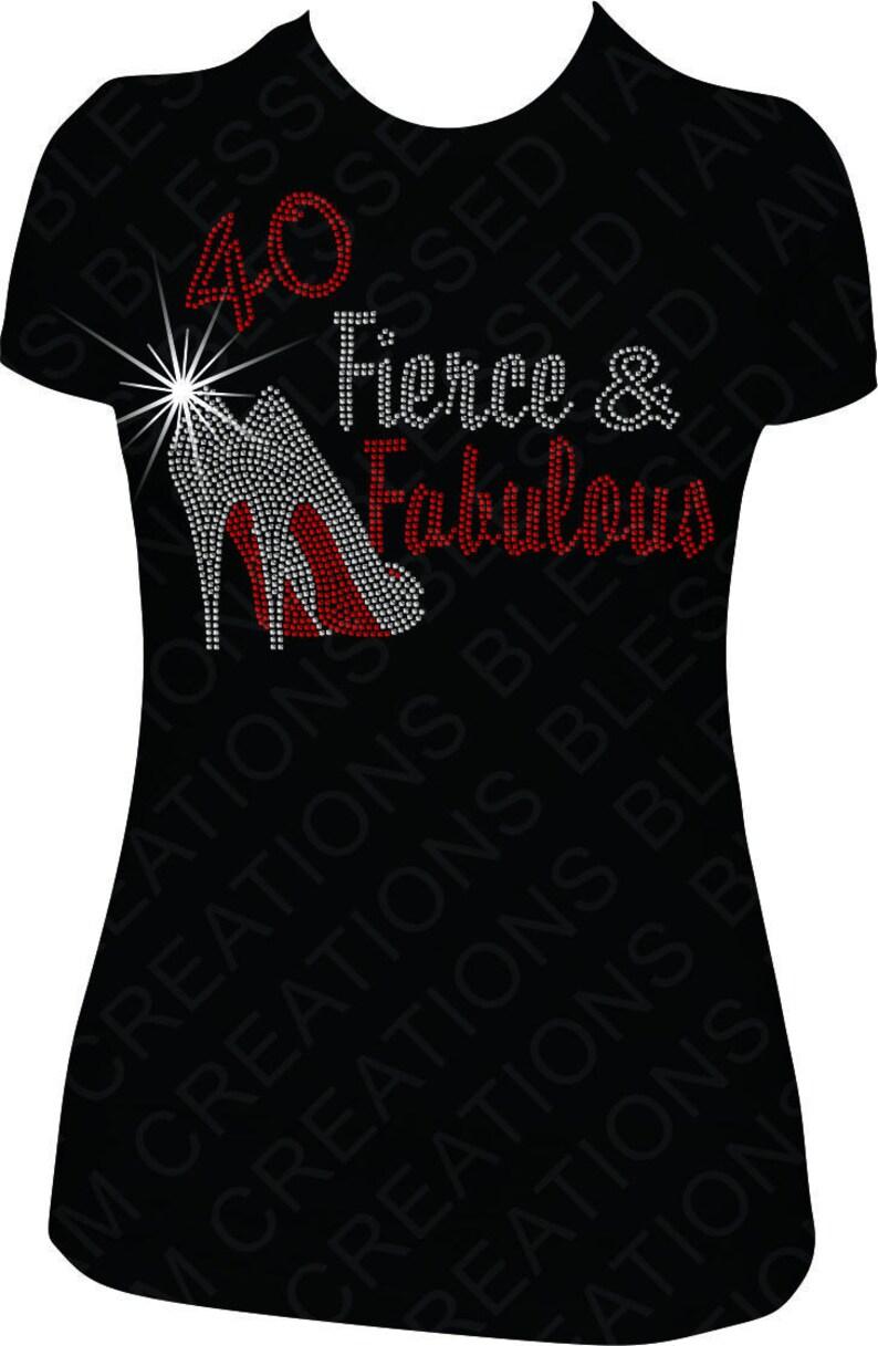 9185c509 40 Fierce Fabulous Rhinestone T-Shirt Rhinestone Shirt Bling | Etsy