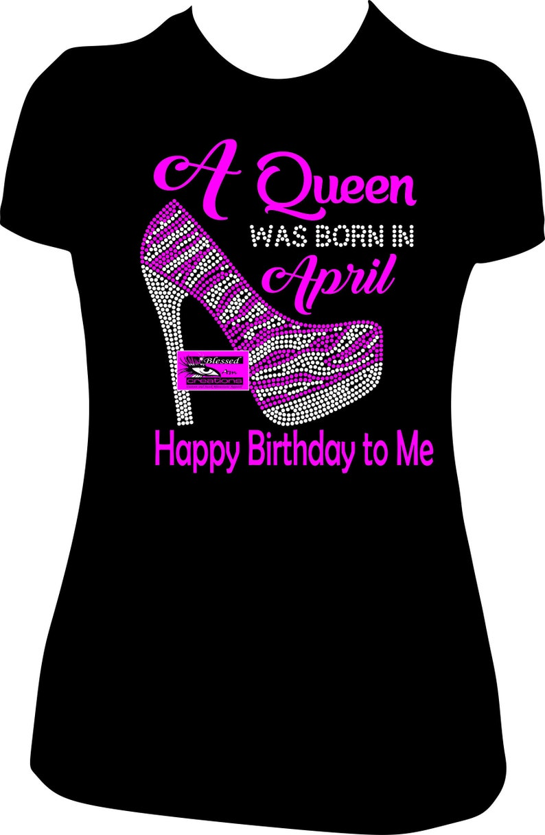 320c26b8b A Queen Was Born In April Happy Birthday to Me April Birthday | Etsy