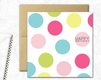 Birthday Card {RAINBOW SPOTS}