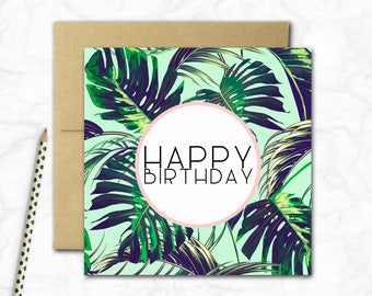 Birthday Card {MONSTERA LEAVES}