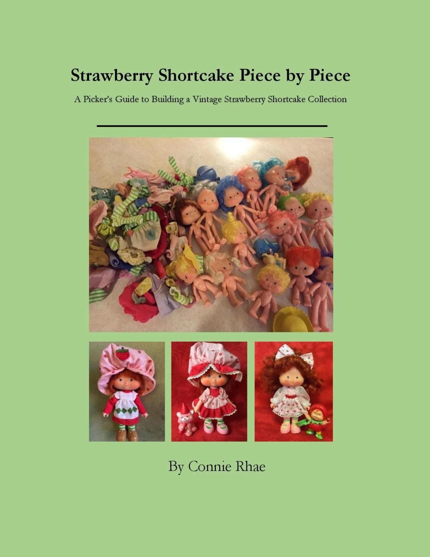 Strawberry shortcake collectors guide incl rare items, jewelry.