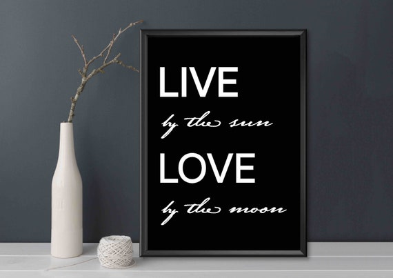 Live By The Sun Love By The Moon Print Printable Wall Art Etsy