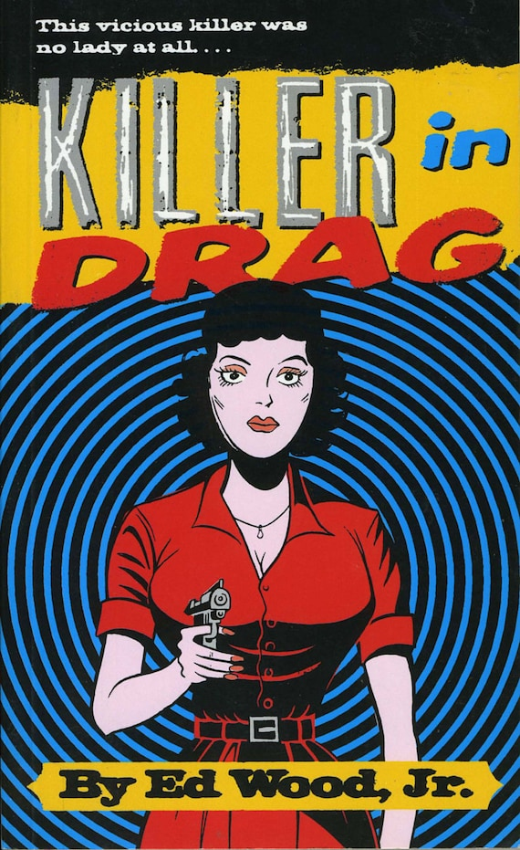 1950s Ed Wood Pulp Cover Killer In Drag Poster A3 Print