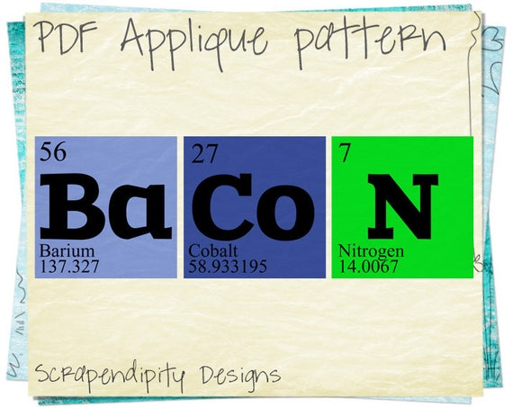 Bacon Applique Pattern Periodic Table Applique Template Etsy
