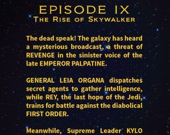 Episode 9 - The Rise of Skywalker/Star Wars Movies/Each Episode Opening Crawl Text/Boys Nursery/Star Wars Nursery or Man Cave- 5x7, 8x10