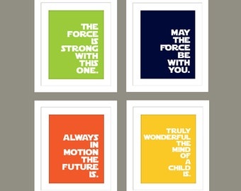 Star Wars Quotes for Nursery/Boys Nursery/The Force is Strong with This One/May the Force Be With You -  Set of 4  - 8x10s