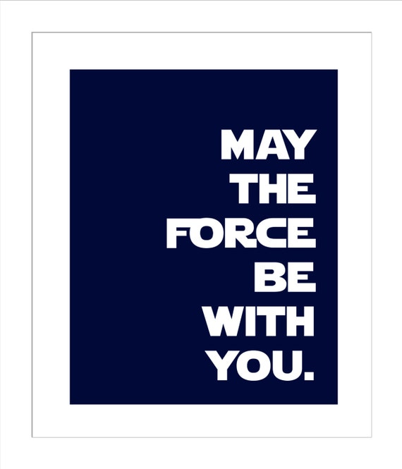 May The Force Be With Youobi Wan Kenobi Quotestar Wars Etsy