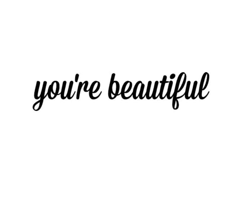 YouRe Beautiful
