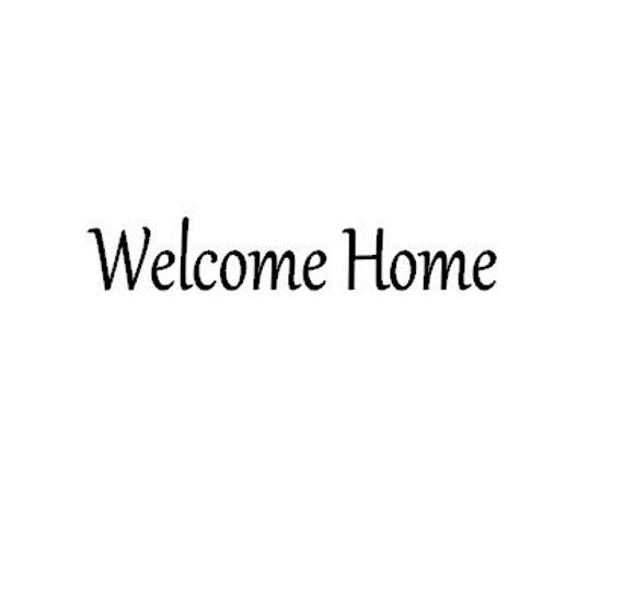 Welcome home door vinyl sign welcome home front door goodbye etsy image 0 m4hsunfo