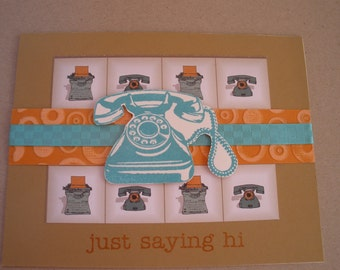 Handmade Just Saying Hi Telephone Card
