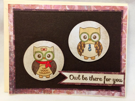 Owl Be There for You Handmade Greeting Card
