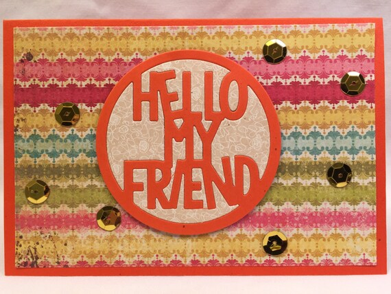 Handmade Greeting Card Hello my friend!