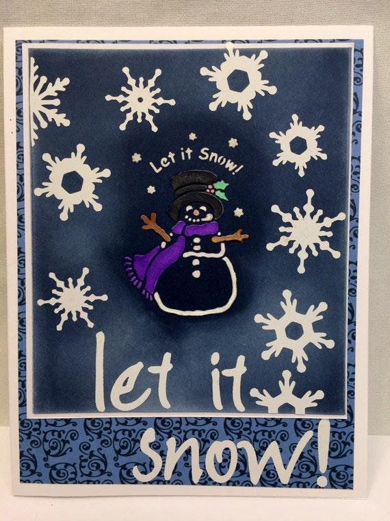 Handmade Greeting Card Let it Snow!