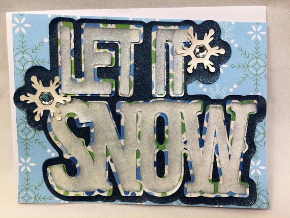 Let it Snow- Handmade Greeting Card