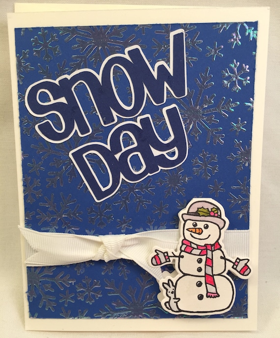 Handmade Greeting Card SNOWday!