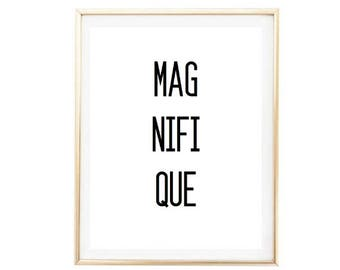 Magnifique Tumblr Office Quote Typographic Print Word Art Wall Decor Girly Typography Room