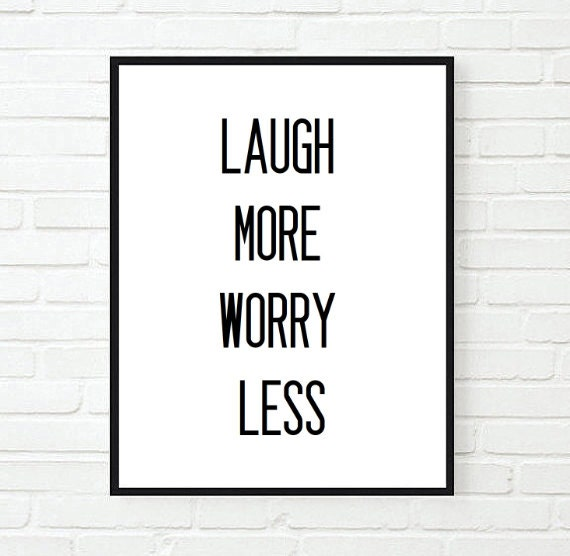 Laugh More Worry Less Inspirational Tumblr Quote Typographic Etsy