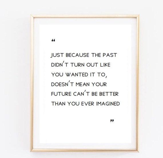 Past Quote Room Decor Love Inspirational Tumblr Etsy
