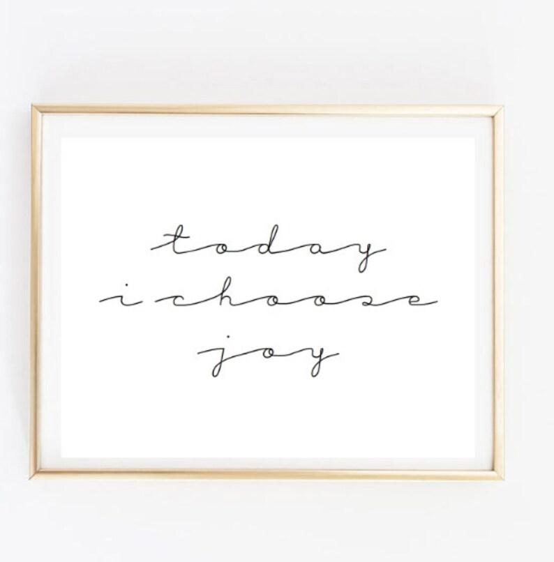 Today I Choose Joy Inspirational Tumblr Quote Typographic Etsy