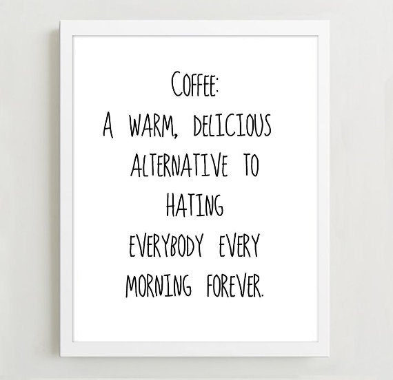 Typographic Print- Quote art print wall decor coffee definition -Typography  decor poster saying funny quote tumblr room decor quotes