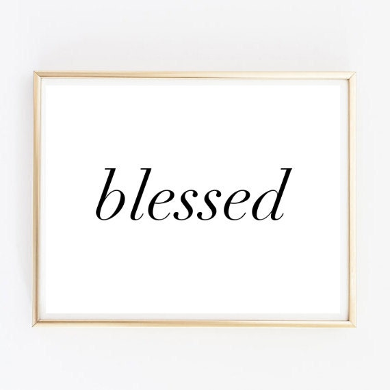 Blessed Tumblr Pintrest Quote Typographic Print Word Art