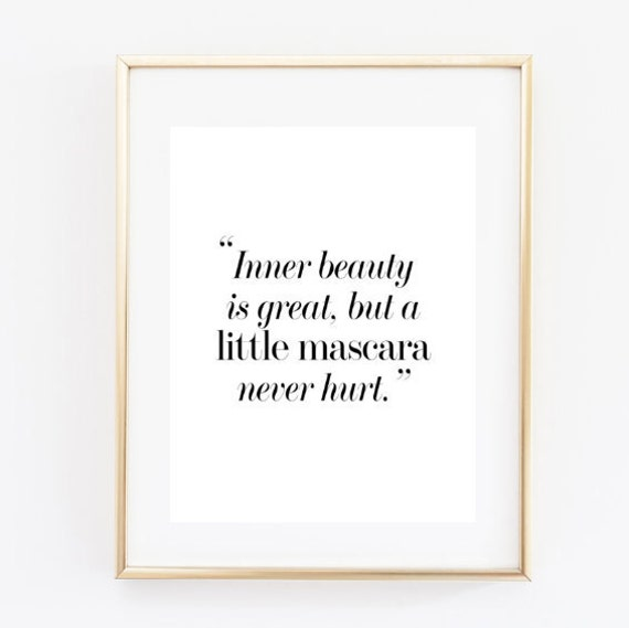 Inner Beauty Funny Fashion Quote Funny Makeup Quote Etsy